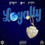 Wale ft. Dew Baby & Fat Trel – Loyalty