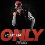 "Remy Ma – ""Only"" Freestyle."