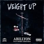 "New Music: Abillyon Ft. Bobby Shmurda ""Weight Up""."