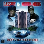 Cassidy Ft Murda Mook Boyz In The Hood