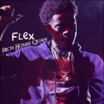 "New Music: Rich Homie Quan ""Flex""."