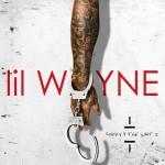 "Mixtape: Lil Wayne ""Sorry 4 The Wait 2""."