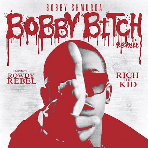 Bobby Shmurda Ft. Rowdy Rebel & Rich The Kid – Bobby Bitch (Remix)