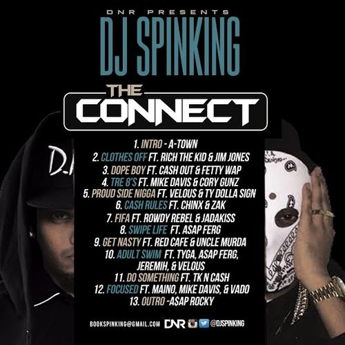 New Mixtape DJ Spinking The Connect new