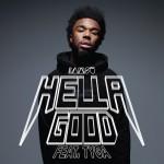 """(New Music) IAMSU- Feat Tyga """"Hella Good""""."""