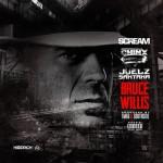 """(New Music) DJ Scream Ft. Chinx & Juelz Santana """"Bruce Willis""""."""