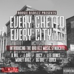 Boosie Badazz 'Everything Ghetto Every City Vol 1'.