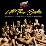 DJ Whoo Kid Ft. Waka Flocka & Future 'All These B#tches'.