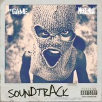 "New Music: The Game Ft. Meek Mill ""Soundtrack""."