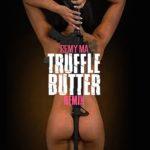 Remy Ma-Tuffle Butter (Remix).