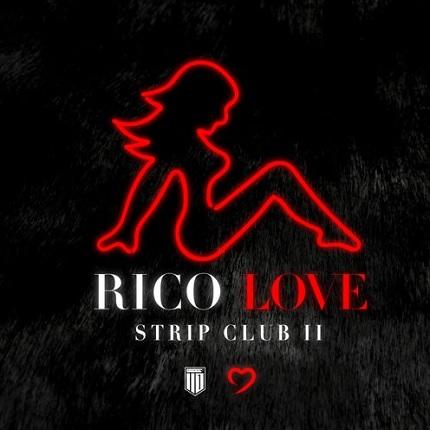 Rico Love Strip Pt. 2
