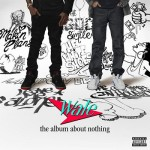 Wale: 'The Album About Nothing' Cover.