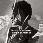 """DeJ Loaf Ft Lil Wayne """"Me, U & Hennessy"""" Remix"""