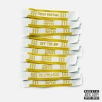 New Music: French Montana Ft. Chinx & NORE – Off The Rip
