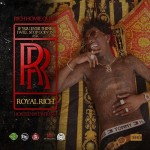 """New Mixtape: Rich Homie Quan """"If You Ever Think I Will Stop Going In Ask Royal Rich""""."""