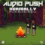 "New Music: Audio Push ""Normally""."