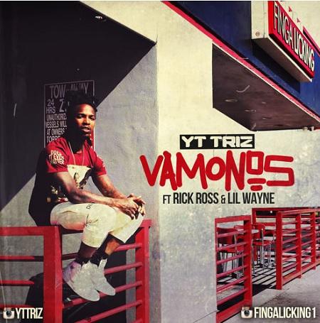YT Triz Ft. Rick Ross & lil' Wayne Vamonos