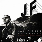 "Jamie Foxx Ft. Wale ""Like a Drum""."