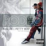 "New Music: Kazzie & Fetty Wap Ft. Mr. Wonder ""Rodeo ""."