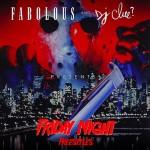 Mixtape: Fabolous & DJ Clue Friday Night Freestyles