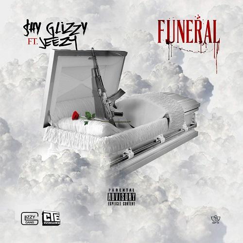 Shy Glizzy Ft. Jeezy Funeral
