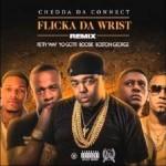 Chedda Da Connect ft. Fetty Wap, Boosie, Yo Gotti & Boston George Flicka Da Wrist Remix