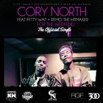 """Cory North Ft Fetty Wap – """"For The Weekend""""."""