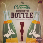 "Curren$y Ft. Lil Wayne &  August Alsina ""Bottom of the Bottle""."