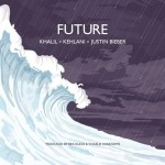 New Music: Khalil Ft Kehlani & Justin Bieber – Future