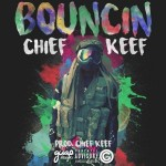 New Music: Chief Keef- Bouncin