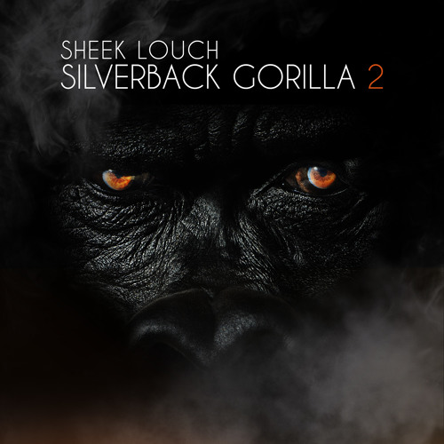 New Music Sheek Louch - Survival Of The Gorillas.