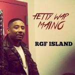 Maino – RGF Island (Remix).