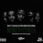 Vado ft. DJ Khaled, Ace Hood, Mavado & Uncle Murda Money & Power