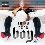 Trina Drops 2 New Tracks F#ck Boy + One Direction's Perfect (REMIX)