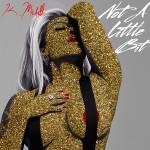 New Music: K Michelle- Not A Little Bit