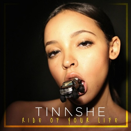New Music TINASHE - Ride Of Your Life
