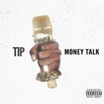 New Music: T.I. – Money Talk