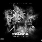 "New Music: Snootie Wild – ""El Pablo""."