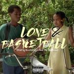 "New Music: Kirko Bangz-""Love & Basketball""."
