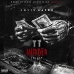 "New EP. Kevin Gates ""Murder For Hire  2""."