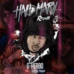 New Music: G Herbo-Hail Mary (REMIX).