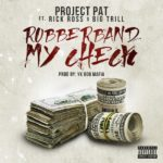 """New Music: Project Pat Ft. Rick Ross """"Rubberband My Check""""."""