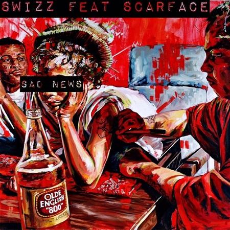 New Music Swizz Beatz Ft. Scarface Sad News.