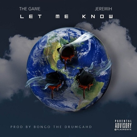 The Game Feat. Jeremih Let Me Know