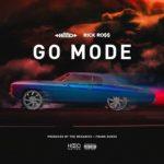 """New Music: Ace Hood Ft Ric Ross """"Go Mode""""."""