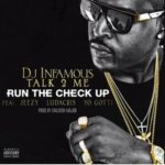 "New Music: DJ Infamous Ft. Jeezy, Ludacris & Yo Gotti  ""Run The Check Up"""