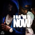 """New Music: Soulja Boy Ft Chief Keef-""""I'm Up Now""""."""