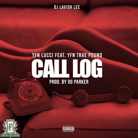 yfn-lucci-ft-yfn-trae-pound-call-log