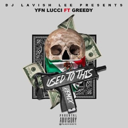 yfn-lucci-used-to-this