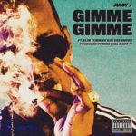 "New Music: Juicy J Ft. Slim Jxmmie ""Gimmie Gimmie""."